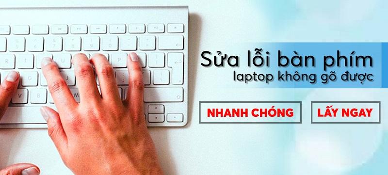 Cửa hàng máy tính Worklap sửa bàn phím Laptop không gõ được